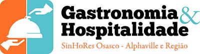 Gastronomia & Hospitalidade – SinHoRes Osasco – Alphaville e Região