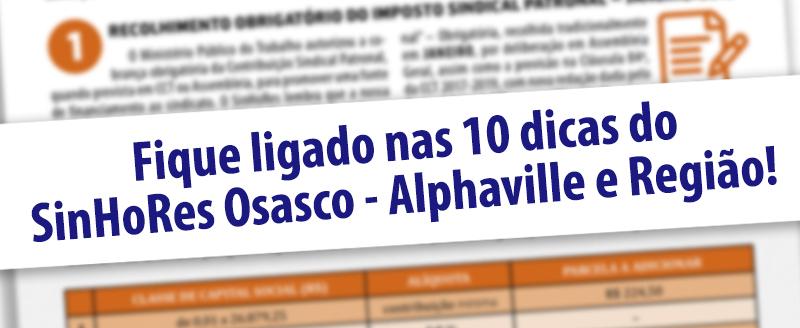 Fique ligado nas 10 dicas do SinHoRes  Osasco – Alphaville e Região!