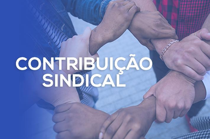 Está chegando a hora de pagar a Contribuição Sindical!