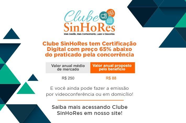 Clube SinHoRes oferece emissão de Certificação Digital para empresas com preços abaixo do mercado